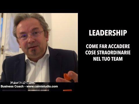 Leadership: fare accadere qualcosa di straordinario