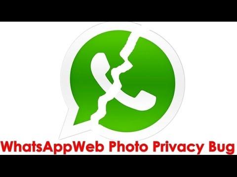 WhatsApp Web photo privacy bug