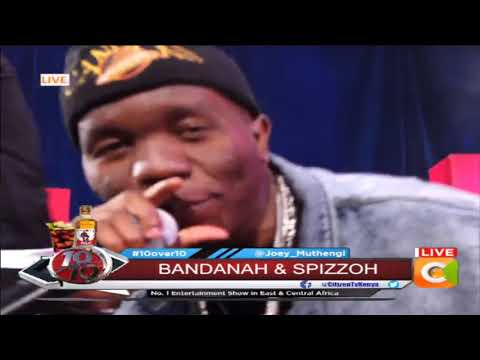 Bandanah And Spizzoh  Performing LIVE On #10over10