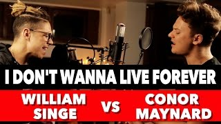 ZAYN & Taylor Swift - I Don't Wanna Live Forever (SING OFF vs. William Singe) Video