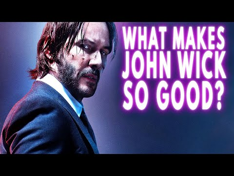 What Makes John Wick So Good? | Video Essay