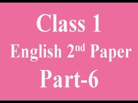 Class 1; English 2nd Paper; Part 6