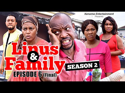 LINUS AND FAMILY - SEASON 2 - Episode 6 FINAL [HD] Starring Queen Nwokoye, Collins Nche and more.