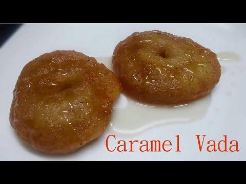 Caramel Vada Pakam Garelu (పాకం గారెలు)