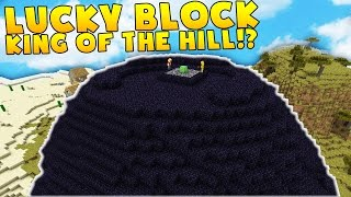 Minecraft KING OF THE HILL LUCKY BLOCK BATTLE MODDED MINIGAME!   Minecraft Mod Challenge