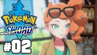 LEAVE SONIA ALONE... | Pokémon Sword - Part 2 by Tyranitar Tube