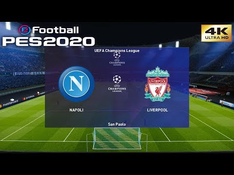 PES 2020 (PC) Napoli vs Liverpool | UEFA CHAMPIONS LEAGUE PREDICTION |  17/09/2019 | 4K 60FPS