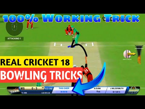 REAL CRICKET 18 BOWLING TIPS AND TRICKS | How to Get Quick Wicket in Real Cricket 18