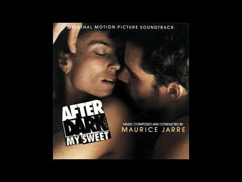Maurice Jarre - After Dark, My Sweet (Full Original Soundtrack)