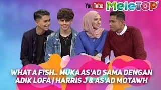 Video What a fish.. muka As'ad sama dengan adik Lofa | Harris J & As'ad Motawh MP3, 3GP, MP4, WEBM, AVI, FLV April 2018