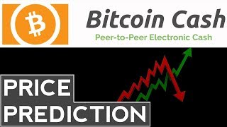 Bitcoin Cash Price Prediction, Analysis, Forecast (2017-2018)