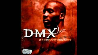DMX - Stop Being Greedy HQ
