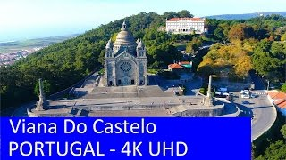 Viana Do Castelo Portugal  city pictures gallery : Viana Do Castelo - Portugal ( visto do ceu ) Aerial View 4K UHD