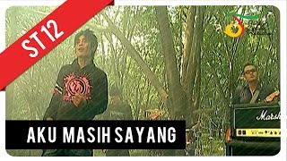 Video ST12 - Aku Masih Sayang | Official Video Clip MP3, 3GP, MP4, WEBM, AVI, FLV Januari 2019