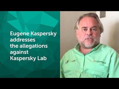 Eugene Kaspersky Addresses the allegations against Kaspersky Lab