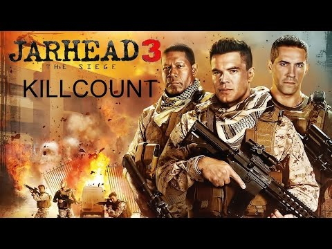 Jarhead 3: The Siege (2016) Killcount