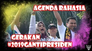 Video Membongkar Agenda Rahasia Gerakan #2019GantiPresiden! MP3, 3GP, MP4, WEBM, AVI, FLV September 2018