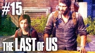The Last Of Us Gameplay - Part 15 - Final Chapter