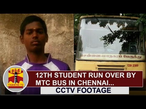 CCTV-Footage-12th-Student-run-over-by-MTC-Bus-in-Chennai-Thanthi-TV