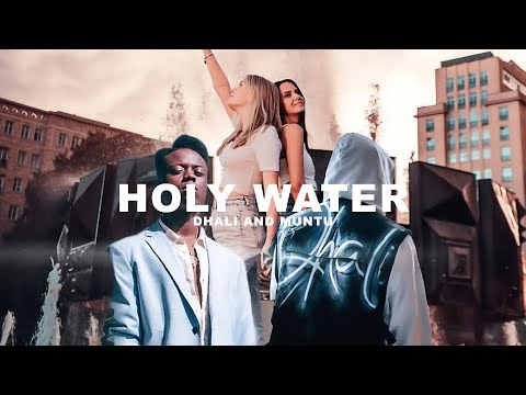 DHALI & MUNTU - HOLY WATER (prod. by DHALI)