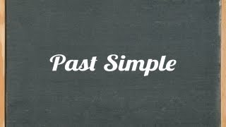 Past Simple Tense, English grammar tutorial