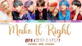 Video BTS - Make It Right   Lyrics: Español - Rom - English MP3, 3GP, MP4, WEBM, AVI, FLV April 2019