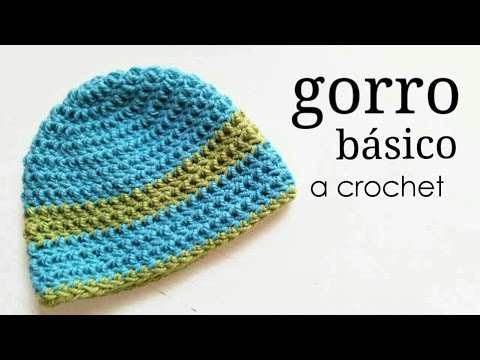 Gorro Básico A Crochet - TODAS LAS TALLAS | How To Crochet A Basic Beanie Hat