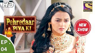 Click here to watch the full episode of Pehredaar Piya Ki : http://www.sonyliv.com/details/episodes/5514339223001/20-July-2017---Pehredaar-Piya-Ki---Diya's-Decision-Click here to Subscribe to SetIndia Channel : https://www.youtube.com/user/setindia?sub_confirmation=1Episode 04:------------------Following the attack on Ratan Singh, Maan Singh is severely injured and is admitted to the hospital. The doctor informs that Maan Singh is in critical condition as his vital organs are not functioning. While bedridden, Maan Singh makes a tough decision. To protect Ratan Singh, he requests Diya to tie the knot with him. Now, Diya has to make the choice. What will be her decision? Watch this episode to find out. About Pehredaar Piya Ki :----------------------------------------------------Pehredaar Piya Ki is the story of an unusual marriage between a 9-year-old boy, Ratan Harshvardhan Singh and an 18-year old girl, Diya. Diya sacrifices her own dreams and wilfully gets married to Ratan to become his protector. While Diya takes up her duty of a wife and willfully commits to the relationship, Ratan is enamored by her beauty and considers her to be a pari from the fairy tales he has heard from his Maasa. Though being a miss matched couple, both create a comfortable world for themselves. While 9-year-old husband tries to cheer up his wife Diya with his cute gestures, Diya keeps up the promise to protect him and nurture their relationship. Will Diya and Ratan rewrite the pages of history with their love story? Is age only a number when it comes to finding true love? Watch the unfolding of a beautiful fairytale as Pehredaar Piya Ki presents the most unique Jodi on Indian television.Dear Subscriber, If you are trying to view this video from a location outside India, do note this video will be made available in your territory 48 hours after its upload time.More Useful Links : * Visit us at : http://www.sonyliv.com * Like us on Facebook : http://www.facebook.com/SonyLIV * Follow us on Twitter : http://www.twitter.com/SonyLIVAlso get Sony LIV app on your mobile * Google Play - https://play.google.com/store/apps/details?id=com.msmpl.livsportsphone * ITunes - https://itunes.apple.com/us/app/liv-sports/id879341352?ls=1&mt=8