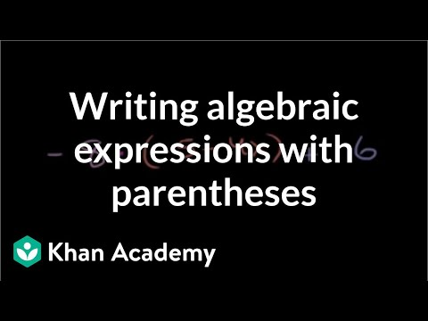 Writing Expressions With Variables Parentheses Video Khan Academy