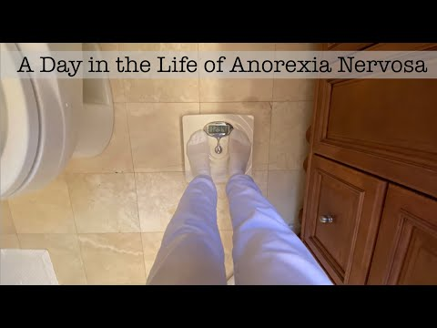 A Day in the Life of Anorexia Nervosa