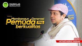 """Video (PEMUDA WAJIB NONTON NIH) Babeh Ustadz Haikal Hassan - """"Membangun Generasi Pemuda Yang Berkualitas"""" MP3, 3GP, MP4, WEBM, AVI, FLV Oktober 2018"""