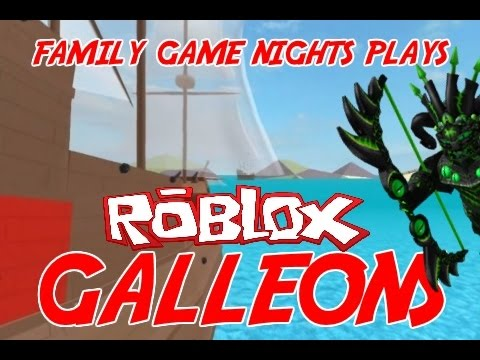 Family Game Nights Plays: Roblox - Galleons V6.2b (PC)