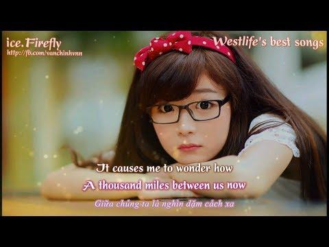 Học tiếng anh qua bài hát - WESTLIFE - [Engsub-Vietsub]  lyrics - Thời lượng: 19:20.