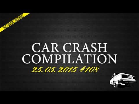 Car crash compilation #108 | Подборка аварий 25.05.2015
