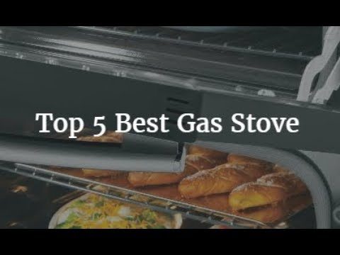 Top 5 Best Gas Stove 2018