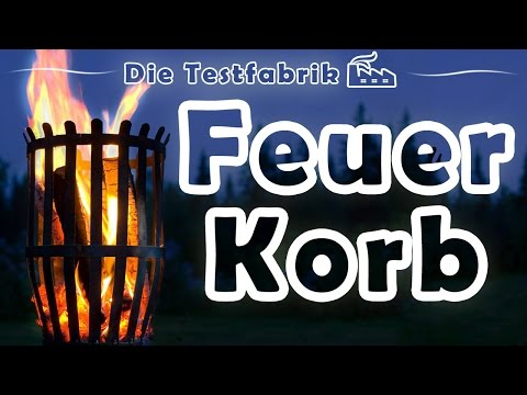 🔥 Feuerkorb Test – 🏆 Top 3 Feuerkorb im Test
