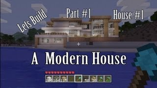 hey whatas up guys DMF x SNipEz x bringing you part 1 on how to make a modern hous eon minecraft xbox 360 edition. this series covers the first house in my m...
