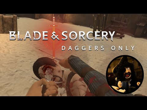 Blade And Sorcery | Daggers Only - Alpha 6