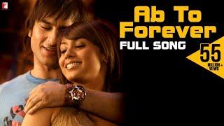 Download Lagu Ab To Forever - Full Song | Ta Ra Rum Pum | Saif Ali Khan | Rani Mukerji | KK | Shreya | Vishal Mp3