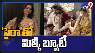 Tamannaah to dance with Chiranjeevi for the first time in 'Sye Raa Narasimha Reddy''
