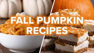 5 Pumpkin Recipes To Make This Fall • Tasty by Tasty