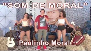 Paulinho Moral canta de sua autoria
