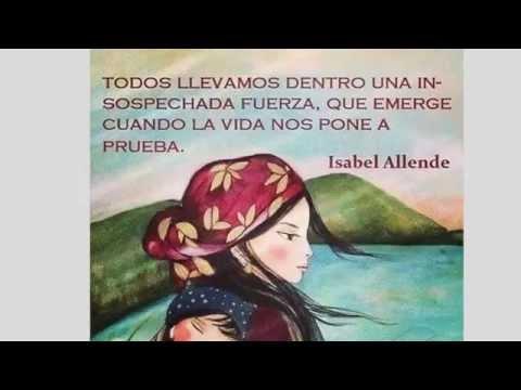 Frases inteligentes - Frases Sensuales e Inteligentes de Isabel Allende