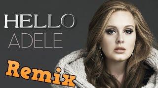 Adele - Hello (Remix)   AMAZING!!