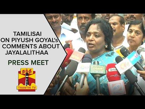 Tamilisais-Press-Meet-On-Piyush-Goyals-Comments-about-Jayalalithaa