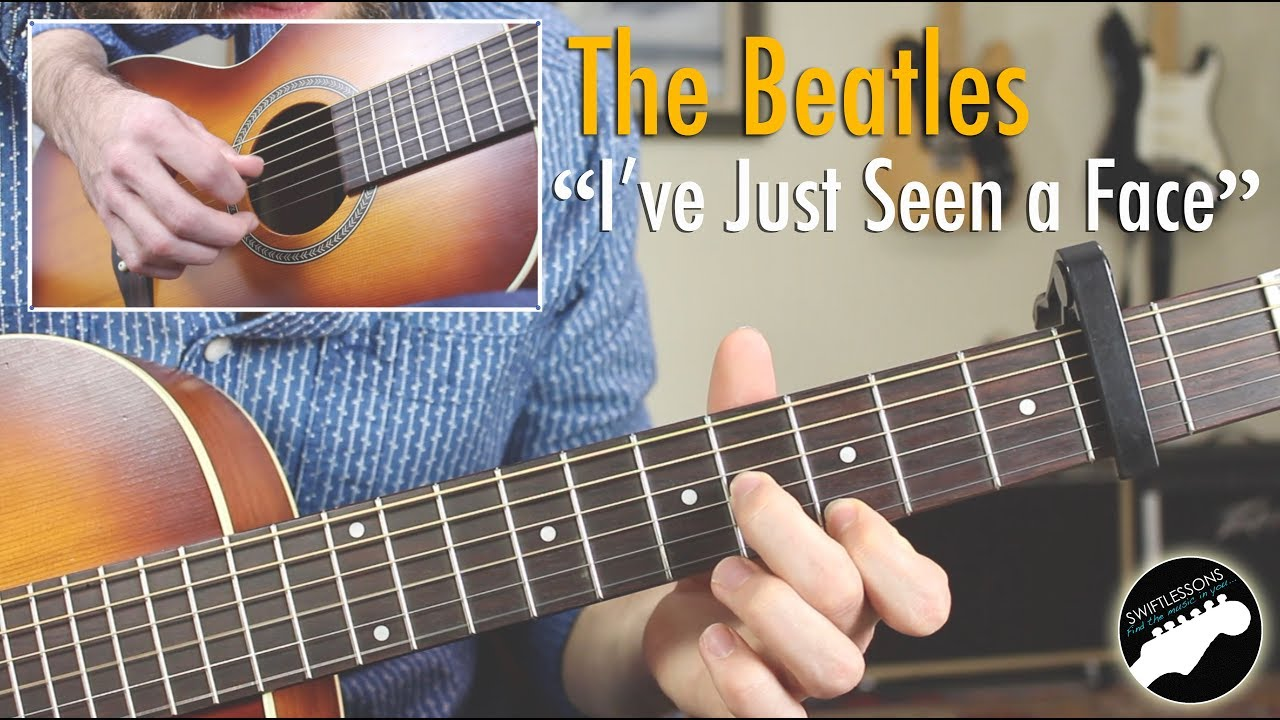 """The Beatles """"I've Just Seen a Face"""" – Easy Guitar Songs Lesson"""