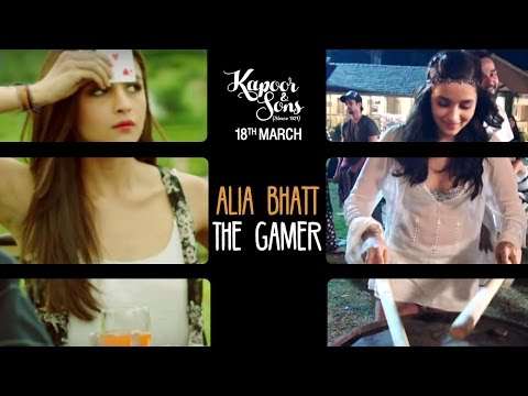 Alia Bhatt: The Gamer | Kapoor & Sons