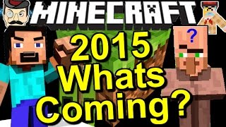 Minecraft News WHAT'S COMING In 2015?