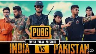 Pubg live in real life | pubg india vs Pakistan elvish yadav | elvish yadav