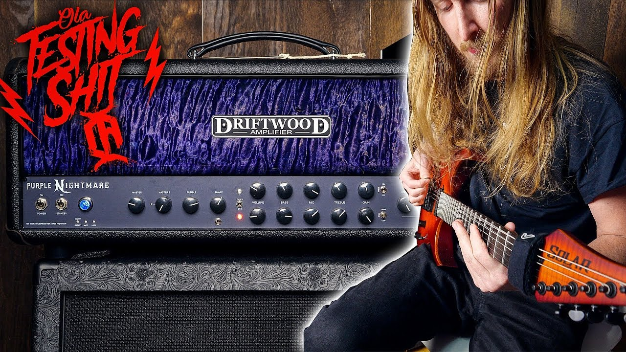 THIS IS GOOD SHIT – Driftwood Purple Nightmare Amplifier